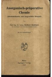 Anorganisch-praparative Chemie - Régikönyvek