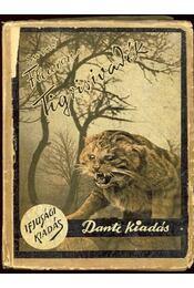 Tigrisivasdék - Régikönyvek