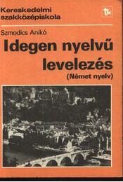 Idegen nyelvű levelezés (német nyelv) - Régikönyvek