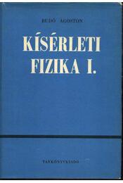 Kísérleti fizika I-II. kötet - Régikönyvek