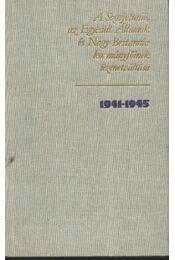 A Szovjetunió, az Egyesült Államok és Nagy Britannia kormányfőinek üzenetváltása 1941-1945 2. kötet - Régikönyvek
