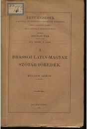 A brassói latin-magyar szótár-töredék - Régikönyvek
