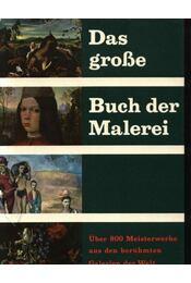 Das grosse Buch der Malerei - Régikönyvek