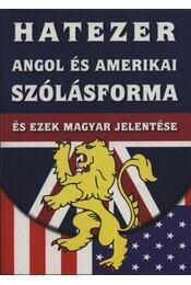 Hatezer angol és amerikai szólásforma és ezek magyar jelentése - Régikönyvek