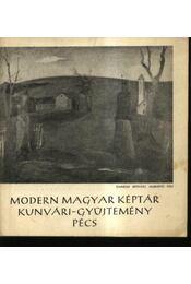 Modern Magyar Képtár Kunvári-Gyűjtemény, Pécs - Régikönyvek