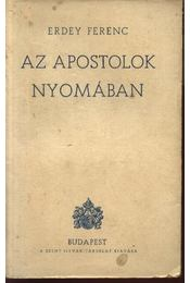 Az apostolok nyomában - Régikönyvek