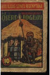Az őserdő foglyai - Régikönyvek