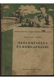Szőlőművelés és borgazdaság - Régikönyvek