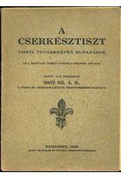 A cserkésztiszt - Régikönyvek