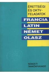 Érettségi és OKTV-feladatok - Francia-latin-német-olasz - Régikönyvek