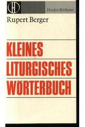 Kleines Liturgisches wörtenbuch - Régikönyvek