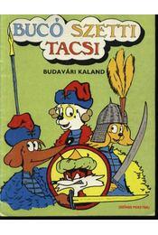 Bucó Szetti Tacsi - Régikönyvek
