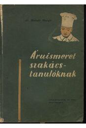 Áruismeret szakácstanulóknak - Régikönyvek