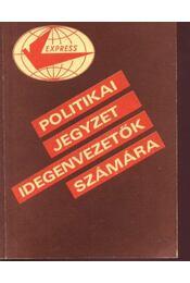 Politikai jegyzet idegenvezetők számára - Régikönyvek
