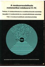 A rendszermodellezés matematikai módszerei II-IV. - Régikönyvek