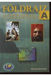 Földrajz A kötet a szakközépiskolák számára - Régikönyvek