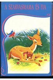 A szarvasmama és fia - Régikönyvek