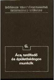 Ács, tetőfedő és épületbádogos munkák - Régikönyvek