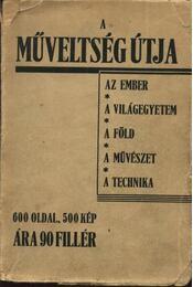 A műveltség útja I-II. kötet - Régikönyvek