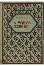 A vörös ezékiel - Régikönyvek