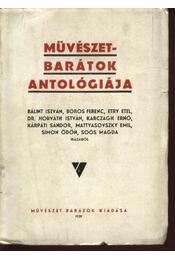 Művészet-barátok antológiája (dedikált) - Régikönyvek