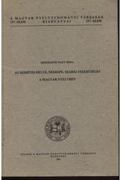 Az ikerítés helye, szerepe, szabályszerűségei a magyar nyelvben - Régikönyvek