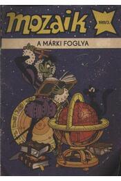 A márki foglya (Mozaik 1981/3.) - Régikönyvek