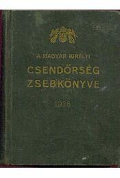 A Magyar Királyi Csendőrség zsebkönyve 1938 - Régikönyvek