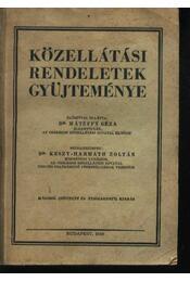 Közellátási rendeletek gyűjteménye - Régikönyvek