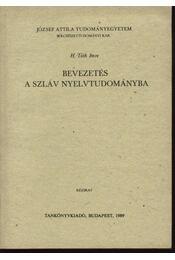 Bevezetés a szláv nyelv tudományába - Régikönyvek