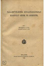Talajművelésnél kisgazdaságokban használt gépek és eszközök - Régikönyvek