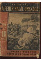 A fehér halál országa - Régikönyvek
