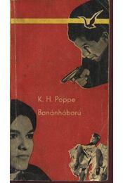 Banánháború - Régikönyvek