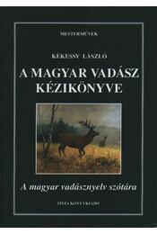 A magyar vadász kézikönyve - Régikönyvek