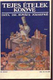 Tejes ételek könyve - Régikönyvek