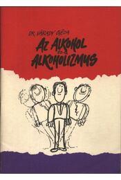 Az alkohol és az alkoholizmus - Régikönyvek