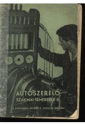 Autószerelő szakmai ismeretek II. - Régikönyvek