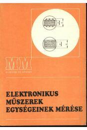 Elektonikus műszerek egységeinek mérése - Régikönyvek