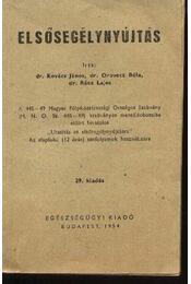 Elsősegélynyújtás - Régikönyvek