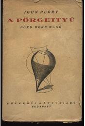 A pörgettyű - Régikönyvek