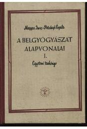 A belgyógyászat alapvonalai I-II. - Régikönyvek