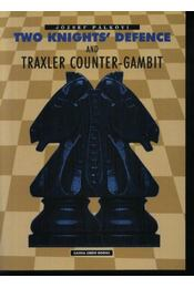 Two knights' defence and traxler counter-gambit - Régikönyvek