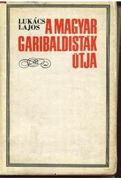 A magyar garibaldisták útja - Régikönyvek