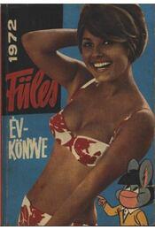 Füles Évkönyve 1972. - Régikönyvek