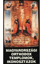 Magyarországi orthodox templomok, ikonosztázok - Régikönyvek