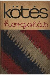 Kötés-horgolás 1969 - Régikönyvek
