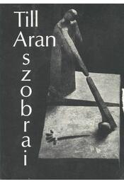 Till Aran szobrai - Régikönyvek