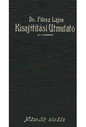 Kisajítitási útmutató - Régikönyvek