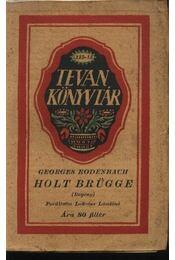 Holt Brügge - Régikönyvek