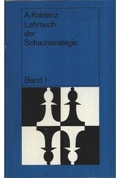 Lehrbuch der Schachstrategie 1.-2. - Régikönyvek